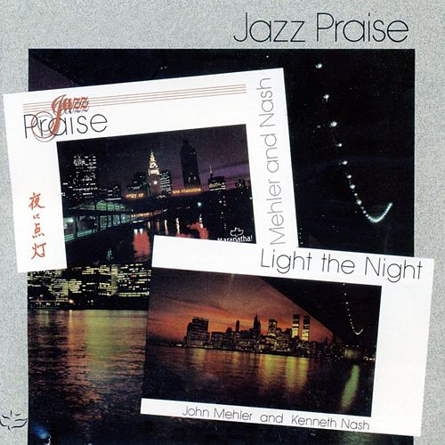 Jazz Praise/Light The Night by Maranatha! Instrumental