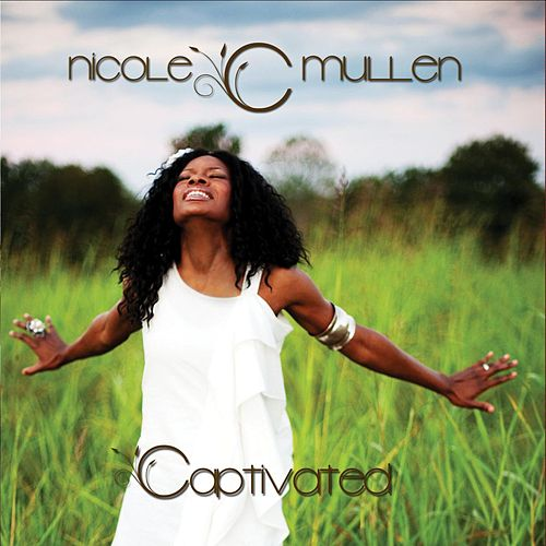 Captivated by Nicole C. Mullen