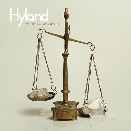 Play & Download Weights & Measures by Hyland | Napster