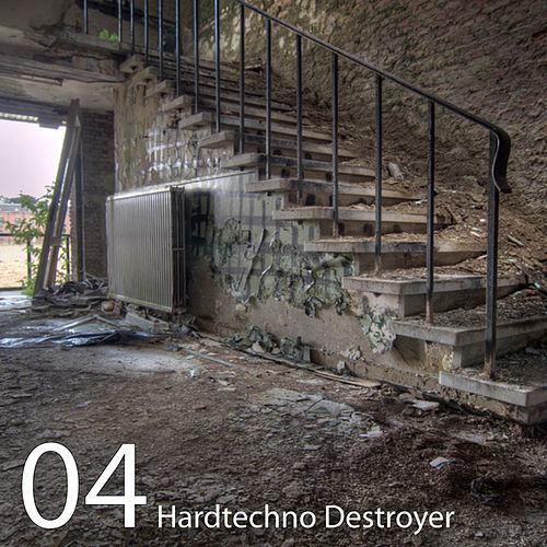 Play & Download Hardtechno Destroyer, Vol.04 by Various Artists | Napster