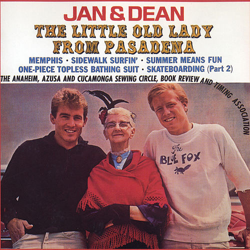 The Little Old Lady From Pasadena by Jan & Dean