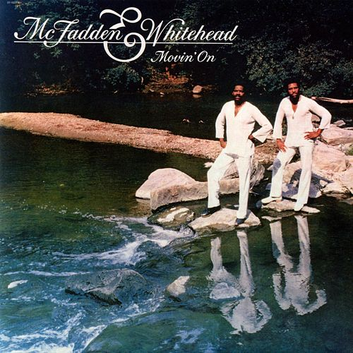 Movin' On by McFadden and Whitehead