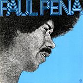 Play & Download Paul Pena by Paul Pena | Napster