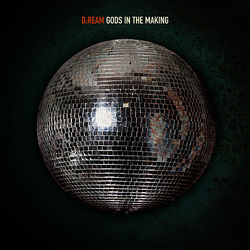 Play & Download Gods In The Making (Remixes) by Dream | Napster