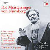 Play & Download Wagner: Die Meistersinger von Nürnberg (Metropolitan Opera) by Various Artists | Napster