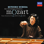 Play & Download Mozart: Piano Concertos No.20 in D minor, K.466 & No.27 in B flat, K.595 by Mitsuko Uchida | Napster