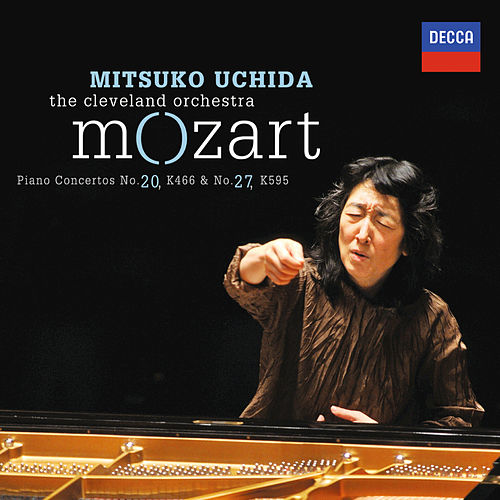 Mozart: Piano Concertos No.20 in D minor, K.466 & No.27 in B flat, K.595 by Mitsuko Uchida