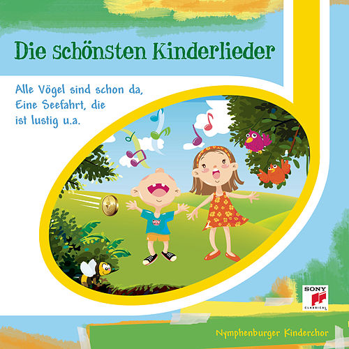 Play & Download Die schönsten Kinderlieder by Der Nymphenburger Kinderchor | Napster