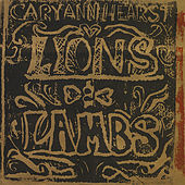Play & Download Lions And Lambs by Cary Ann Hearst | Napster