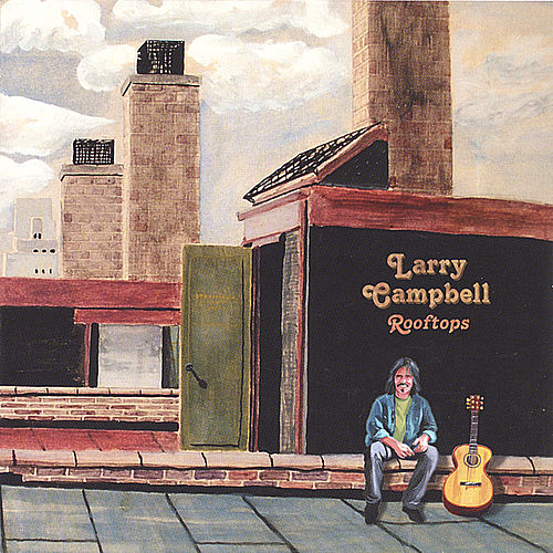 Play & Download Rooftops by Larry Campbell | Napster