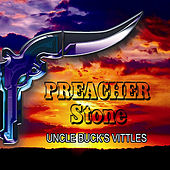 Play & Download Uncle Buck's Vittles by Preacher Stone | Napster