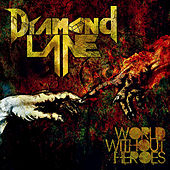 Play & Download World Without Heroes by Diamond Lane | Napster