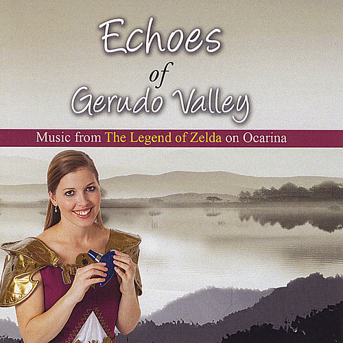 Play & Download Echoes of Gerudo Valley: Music from The Legend of Zelda on Ocarina by The St. Louis Ocarina Trio | Napster