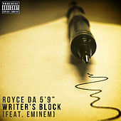 Play & Download Writer's Block (feat. Eminem) by Royce Da 5'9 | Napster