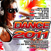 Play & Download Dance 2011 by Dance DJ & Company | Napster