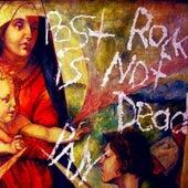 Post Rock Is Not Dead by PAN