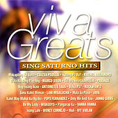 Viva Greats Sing Saturno Hits by Various Artists