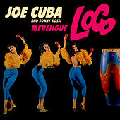 Play & Download Merengue Loco by Joe Cuba | Napster