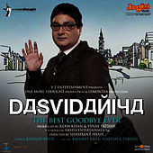 Play & Download Dasvidaniya The Best Goodbye Ever by Kailash Kher | Napster
