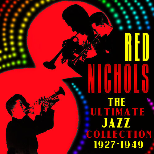 Play & Download The Ultimate Jazz Collection (1927-1949) by Various Artists | Napster