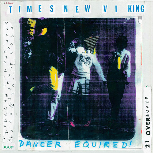 Play & Download Dancer Equired by Times New Viking | Napster