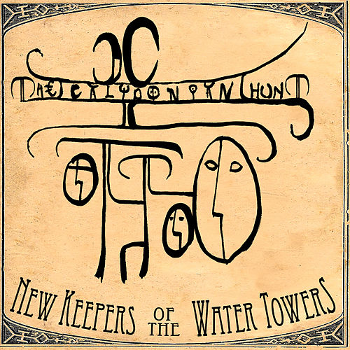 Play & Download The Calydonian Hunt by New Keepers of the Water Towers | Napster