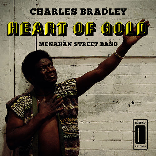 Play & Download Heart of Gold by Charles Bradley | Napster