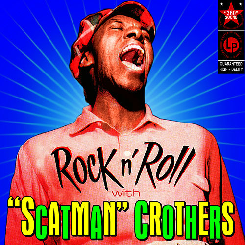 Rock N' Roll With by Scatman Crothers