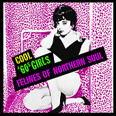 Cool '60s Girls - Felines Of Northern Soul by Various Artists