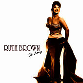 Play & Download So Long by Ruth Brown | Napster