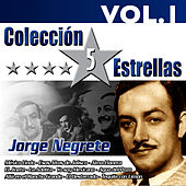 Play & Download Colección 5 Estrellas. Jorge Negrete. Vol.1 by Jorge Negrete | Napster