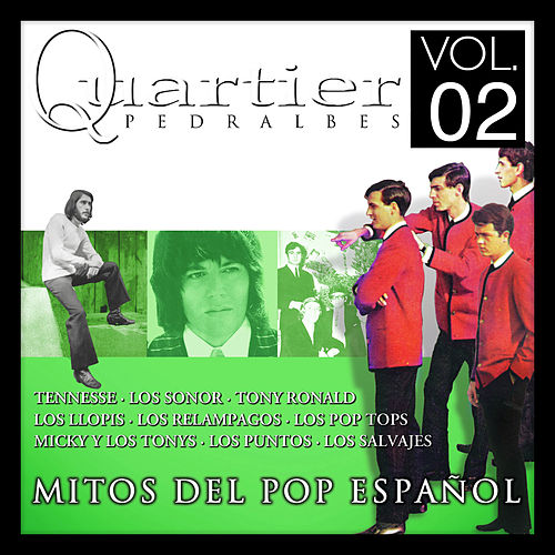 Play & Download Quartier Pedralbes. Mitos Del Pop Español. Vol.2 by Various Artists | Napster