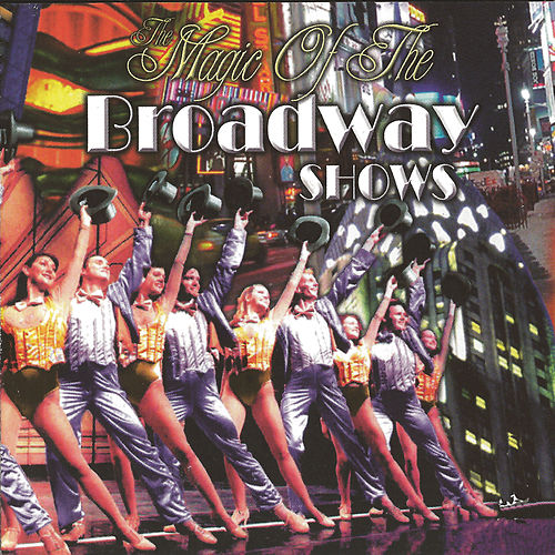 Magic Of The Broadway Shows by London Studio Orchestra