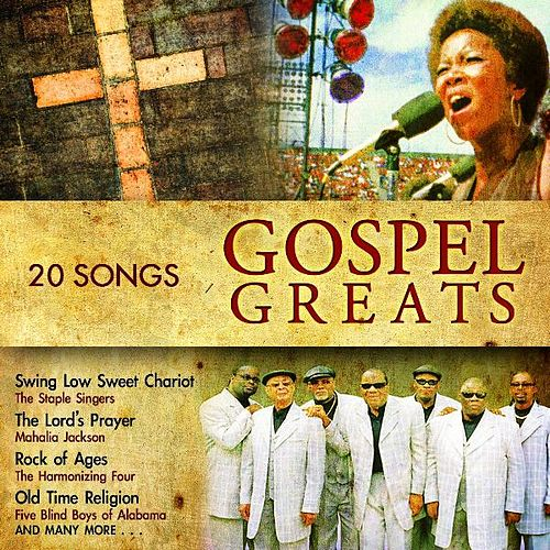 Play & Download Gospel Greats by Various Artists | Napster