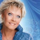 Play & Download Liebe macht's möglich by ASTRID BRECK | Napster
