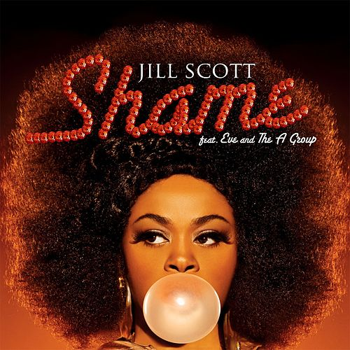 Play & Download Shame by Jill Scott | Napster
