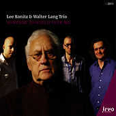 Play & Download Someone To Watch Over Me by Lee Konitz | Napster