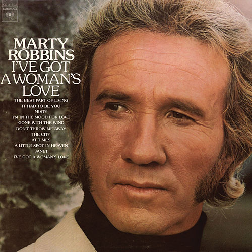 Play & Download I've Got A Woman's Love by Marty Robbins | Napster