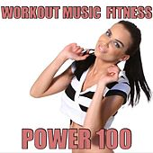 Workout Music by Workout Music Fitness Power 100