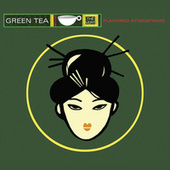 Green Tea by Various Artists