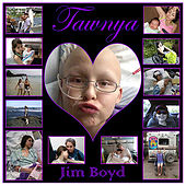 Play & Download Tawnya by Jim Boyd | Napster