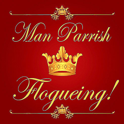 Play & Download Flogueing (It's Like Vogueing) by Man Parrish | Napster