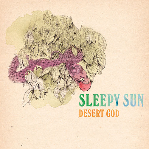 Play & Download Desert God by Sleepy Sun | Napster