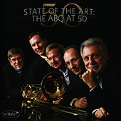 Play & Download State of the Art: The ABQ at 50 by The American Brass Quintet | Napster