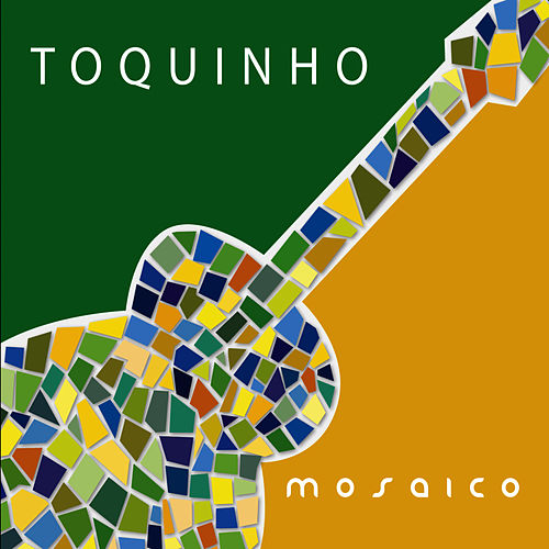 Play & Download Mosaico by Toquinho | Napster