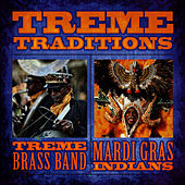 Play & Download Treme Traditions by Treme Brass Band | Napster