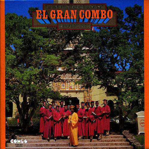 Play & Download La Universidad de La Salsa by El Gran Combo De Puerto Rico | Napster