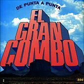 Play & Download De Punta A Punta by El Gran Combo De Puerto Rico | Napster