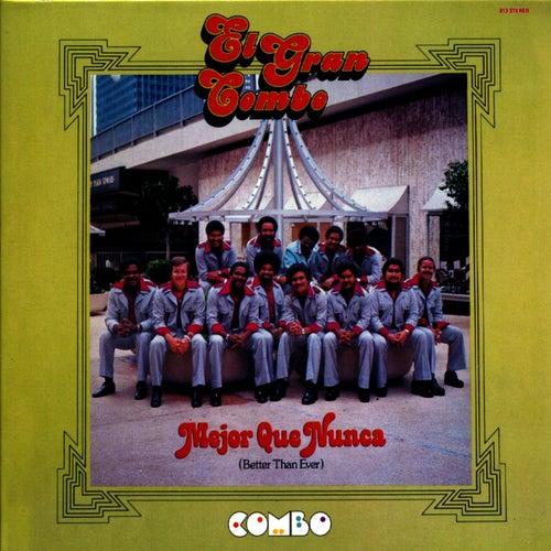 Play & Download Mejor Que Nunca (Better Than Ever) by El Gran Combo De Puerto Rico | Napster
