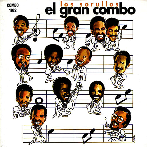 Play & Download Los Sorullos by El Gran Combo De Puerto Rico | Napster